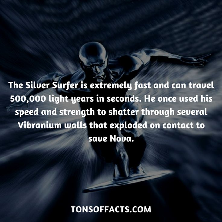 He's extremely fast and can travel 500,000 light years in seconds. He once used his speed and strength to shatter through several Vibranium walls that exploded on contact to save Nova. #silversurfer #tvshow #fantasticfour #comics #marvel #interesting #fact #facts #trivia #superheroes #memes #1 #movies #galactus