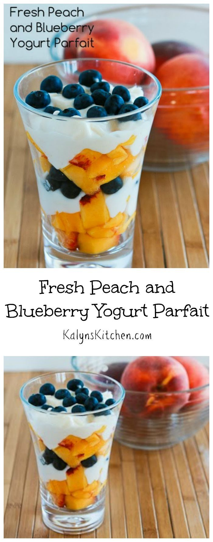 It's fresh peach season and this Fresh Peach and Blueberry Yogurt Parfait is an easy and delicious way to use peaches! The recipe also has ideas for other variations. [from KalynsKitchen.com]