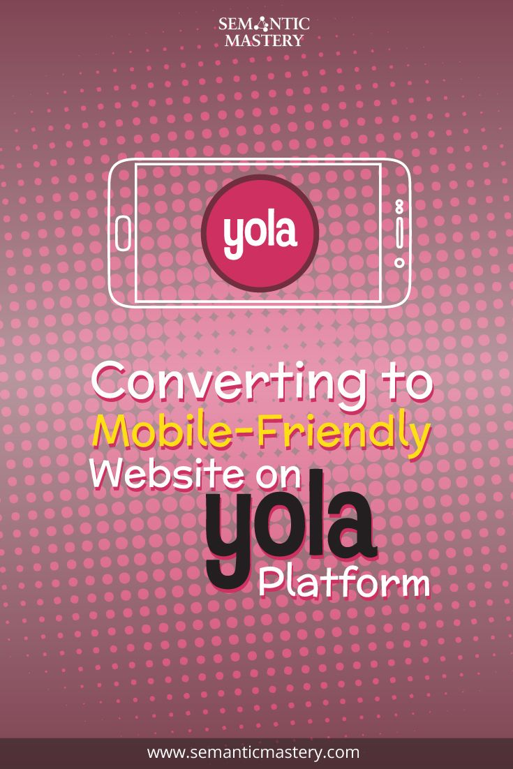 How do You Convert a Yola site to be Mobile Friendly? #SEO via http://semanticmastery.com/converting-to-mobile-friendly-website-on-yola-platform/