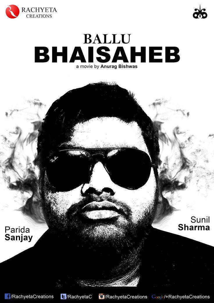 First Poster of Ballu Bhaisaheb #comedy #rachyeta #ballubhaisaheb #funny #film #movie #poster #photoshop