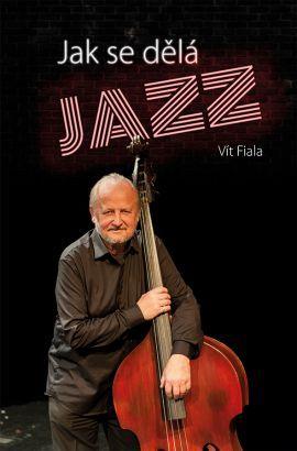 Jak se dělá jazz www.grada.sk