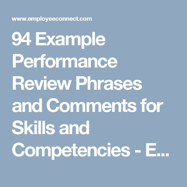 94 Example Performance Review Phrases and Comments for Skills and Competencies - EmployeeConnect
