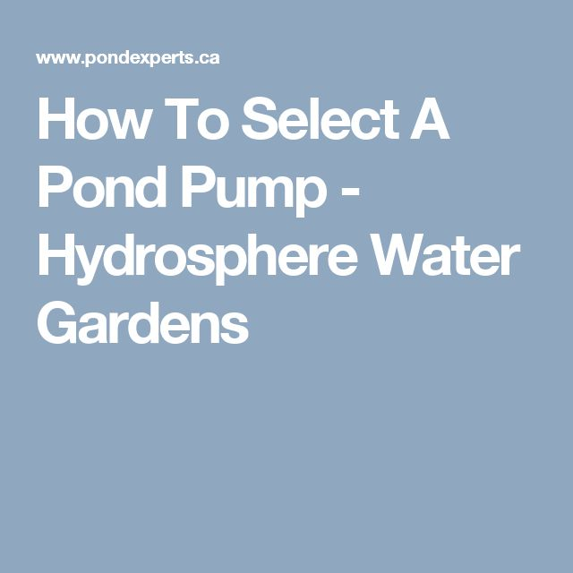 How To Select A Pond Pump - Hydrosphere Water Gardens