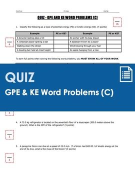 A concise 1-page quiz worth 16 points that provides a review of gravitational potential energy (GPE=mgh) and kinetic energy (KE=1/2MV2) calculations through a series of 5 word problems.