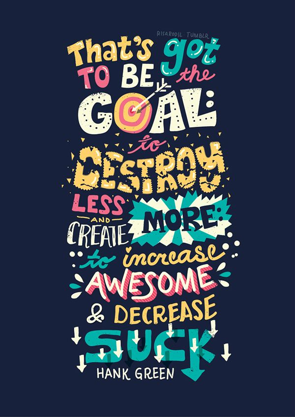 'Hank Green Quotes - Lettering Series' by Risa Rodil on Behance