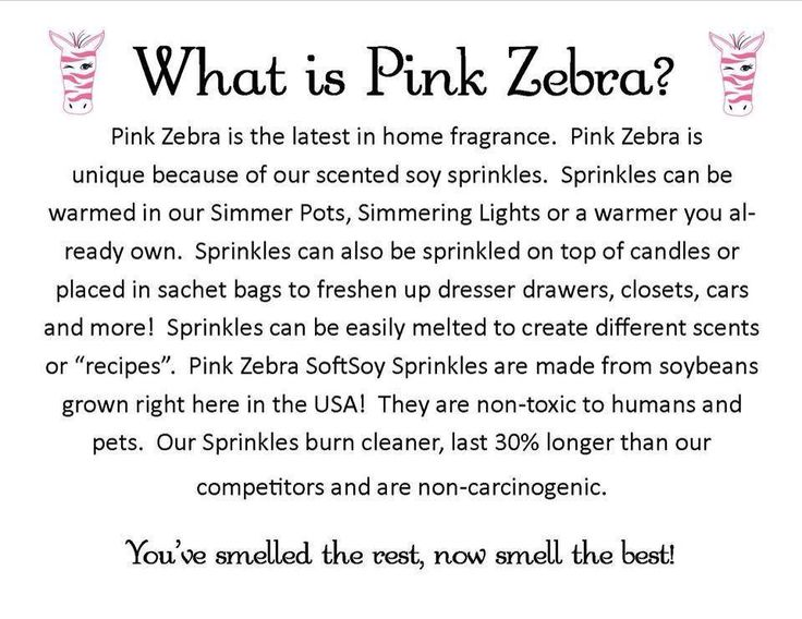 What is Pink Zebra ???                                                                                                                                                                                 More