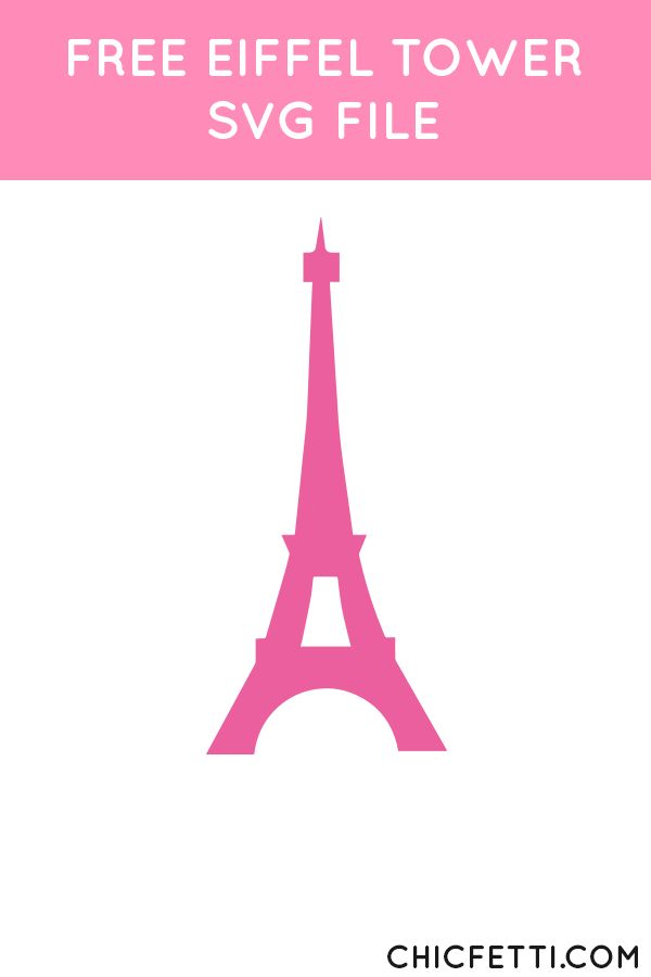 Free Eiffel Tower SVG File from @chicfetti - works with Silhouette and other SVG…