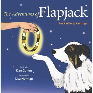#Book Review of #TheAdventuresofFlapjack from #ReadersFavorite - https://readersfavorite.com/book-review/30166  Reviewed by Brenda Casto for Readers' Favorite  The Adventures of Flapjack: The Collar of Courage by Dan Cohen is about a dog named Flapjack, who is being bullied. Flapjack loves going to the big green park where he can play with his friends, but there's one dog that he hopes will stay away and that's a bully. You see, the bully is the meanest dog around. He picks on Flapjack and…