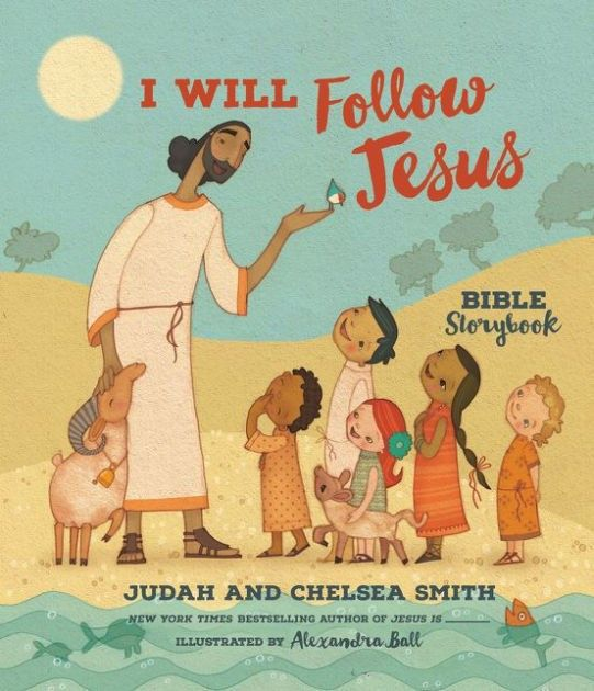 I Will Follow Jesus Bible Storybook (Feb)