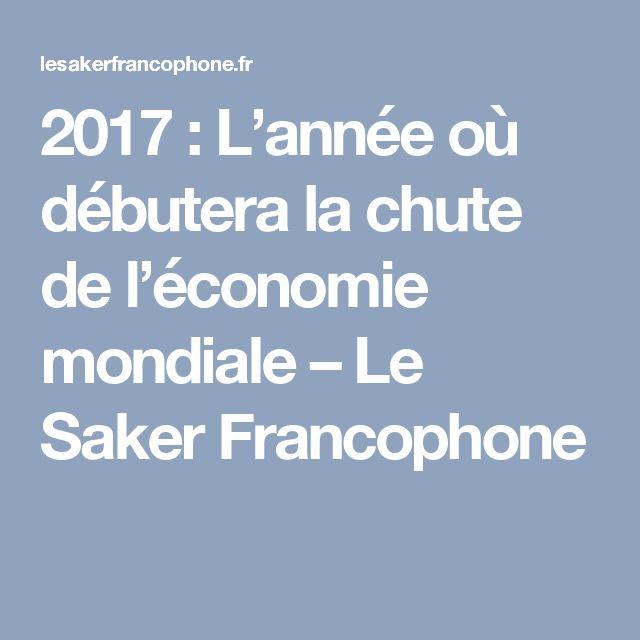 2017: L'année où débutera la chute de l'économie mondiale – Le Saker Francophone