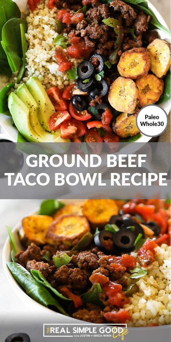 Ground Beef Taco Bowl Recipe Paleo Whole30 Gf Recipe In 2020 Ground Beef Tacos Ground Beef Taco Bowl Recipe