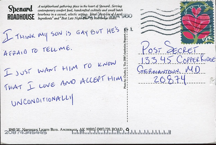 gay son and unconditional love - 17 March 2013 - PostSecret