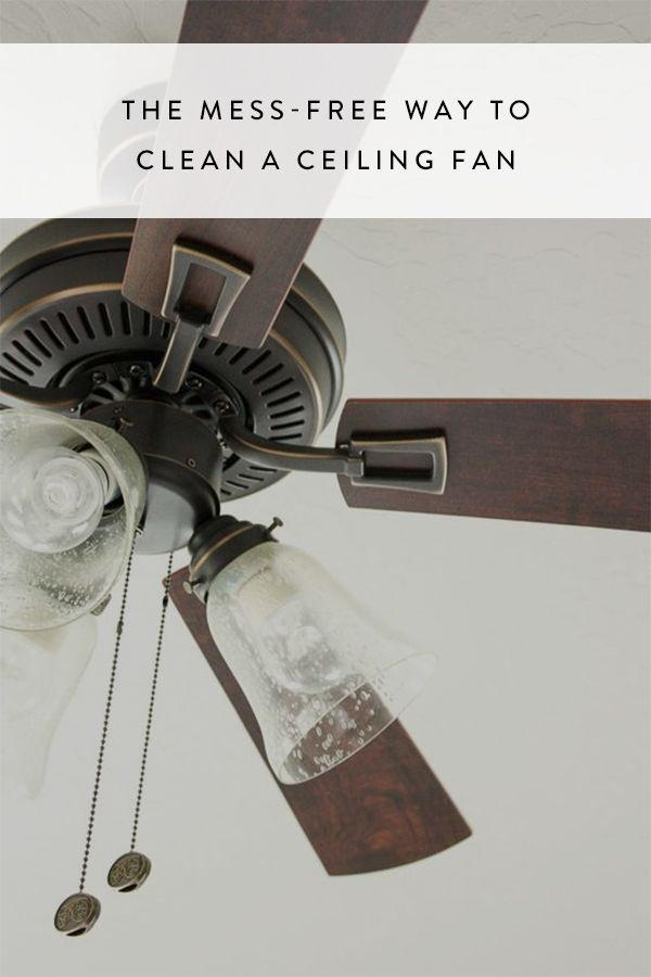 Learn this this handy and--more importantly--mess-free trick to cleaning a ceiling fan.