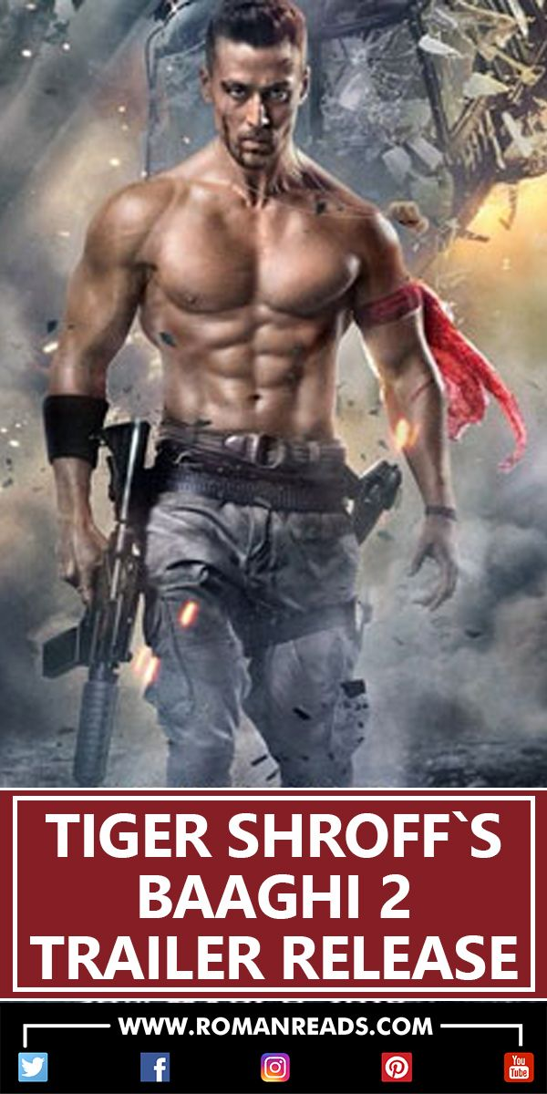 Bollywood Kay Action Hero Tiger Shroff Ki Film Baaghi 2 Ka Trailer