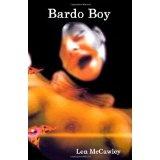 Bardo Boy (Paperback)By Len McCawley