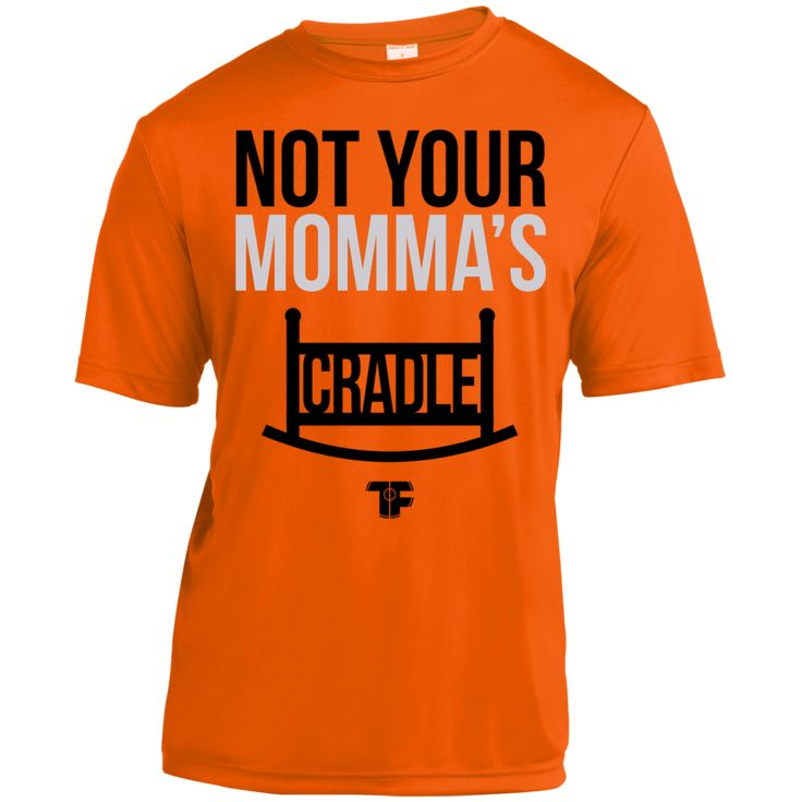 NOT YOUR MOMMA'S CRADLE- Adult Moisture-Wicking Wrestling Shirt