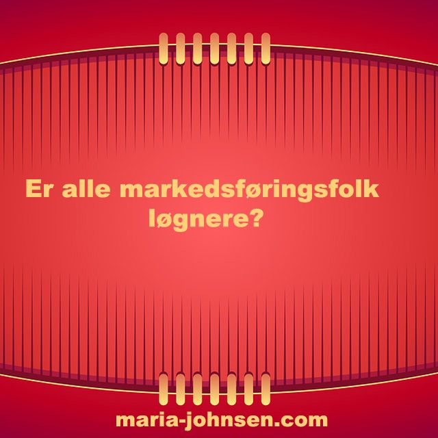 Markedsføring- Er Alle Succesfulde Markedsføringsfolk Løgnere | digital markedsføring