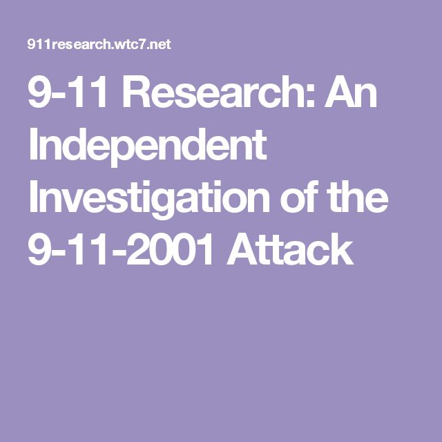 9-11 Research: An Independent Investigation of the 9-11-2001 Attack