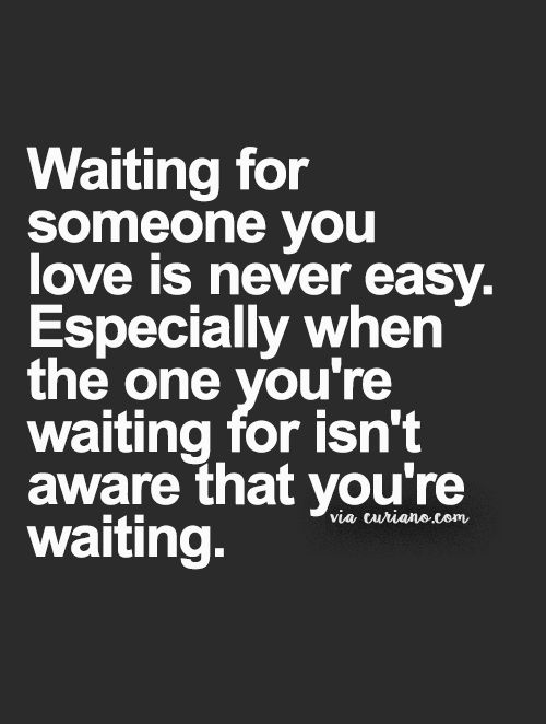 Waiting For Quotes About Love: 25+ Best Ideas About Waiting For Someone On Pinterest