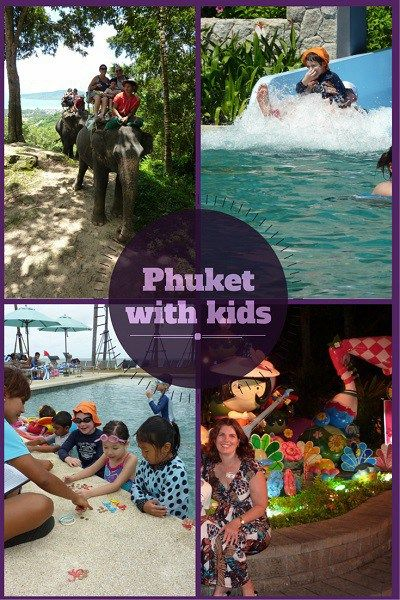 Phuket with kids things to do and see when you travel with kids.