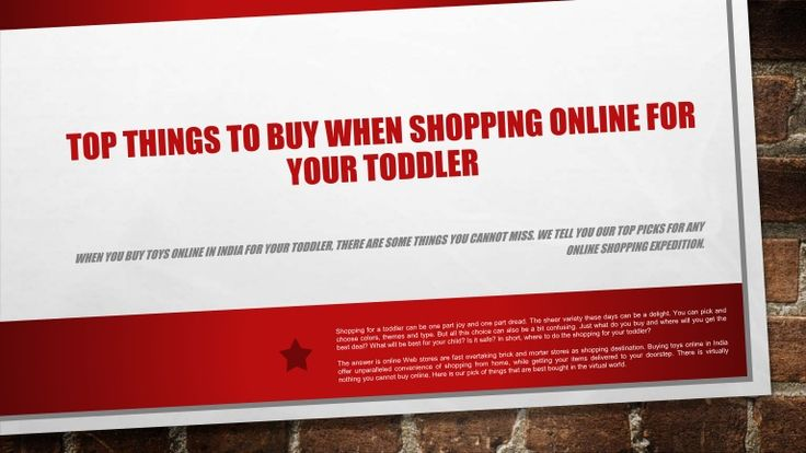 When you buy toys online in India for your toddler, there are some things you cannot miss. We tell you our top picks for any online shopping expedition.