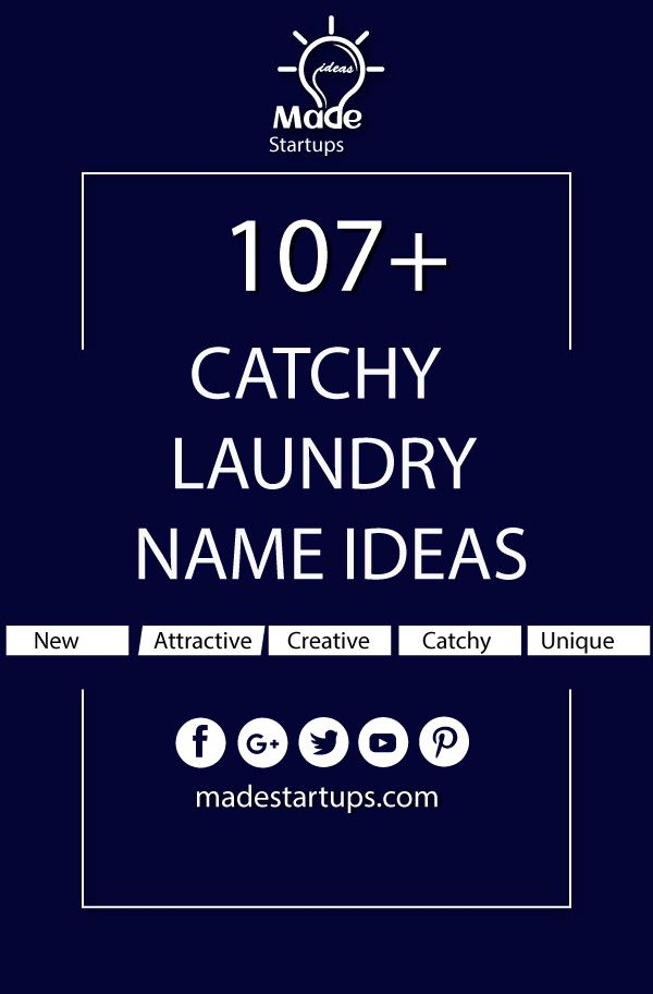 107 Catchy Laundry Name Ideas For Your Business In 2020 Fitness Business Catchy Business Name Ideas Business Names