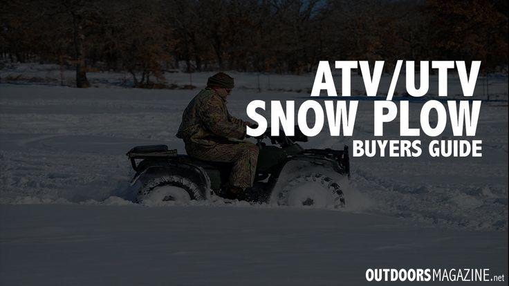 Buyers Guide: The Best ATV/UTV Snow Plows - http://outdoorsmagazine.net/best-atv-snow-plow/