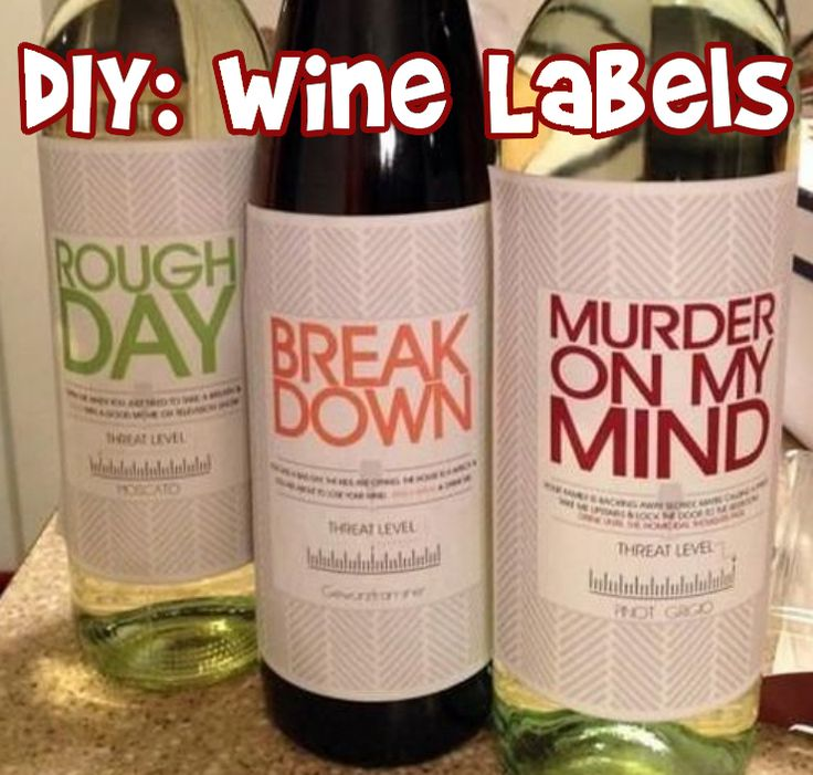 DIY: Personal Wine Labels (Great Gifts!)