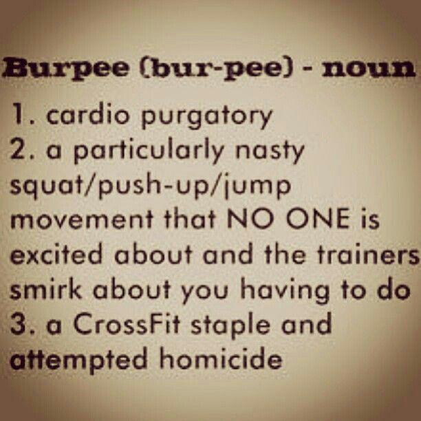 Fucking burpees...