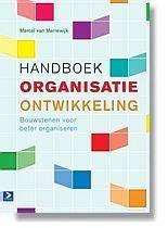 Handboek organisatieontwikkeling : bouwstenen voor beter organiseren -  Van Marrewijk, Marcel -  plaats 366.4 # Organisatieleer