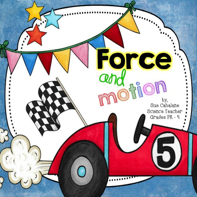 """Packet, """"Force & Motion"""" (from Science for Kids)"""