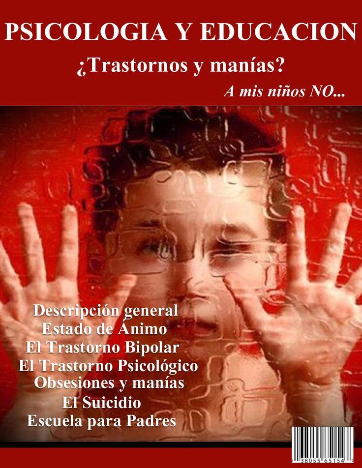 Revista psicologia ultima edic  Temas importantes sobre Trastornos y Manias