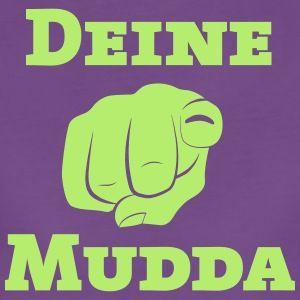 Was soll man dazu sagen Ja ja Deine Mudda halt.