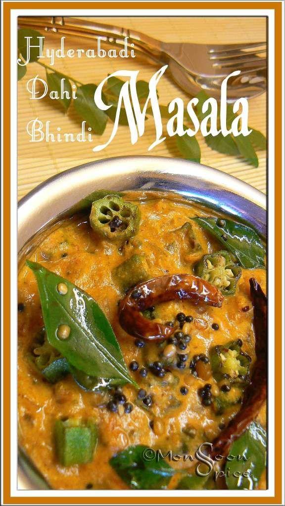 Hyderabadi Dahi Bhindi Masala: Recipes from Your Kitchen to Mine - Monsoon Spice | Unveil the Magic of Spices... OKRA