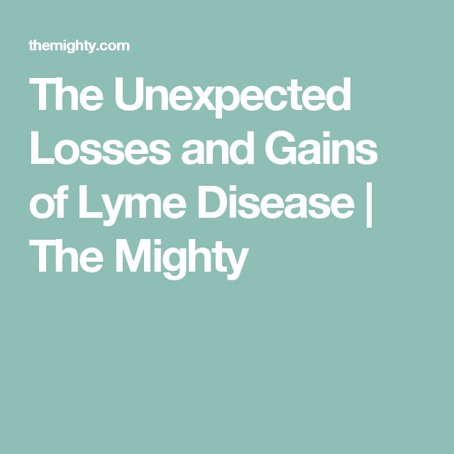 The Unexpected Losses and Gains of Lyme Disease | The Mighty