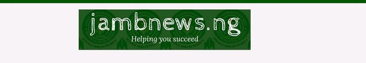 Get Jamb 2016/2017 latest news updates from jambnews.ng, Jamb Result Checker, Jamb Brochure download page and all.
