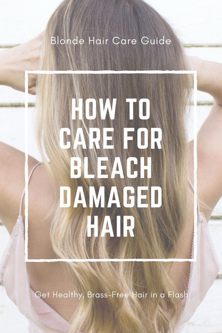How To Take Care Of Bleach Damaged Hair Bleach Damaged Hair