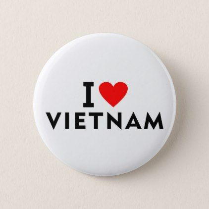 #I love Vietnam country like heart travel tourism Pinback Button - #country gifts style diy gift ideas