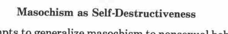 Paper about masochism http://www.niu.edu/user/tj0bjs1/bdsm/Baumeister%20(1988).pdf