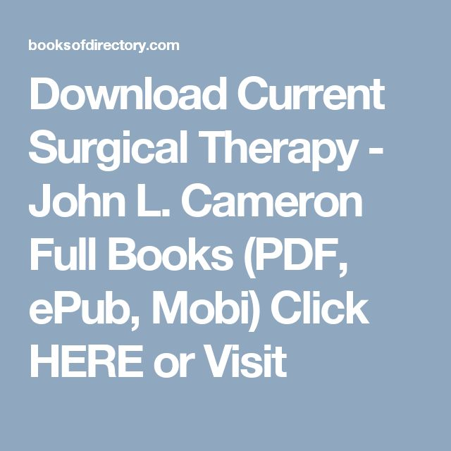Download Current Surgical Therapy - John L. Cameron Full Books (PDF, ePub, Mobi) Click HERE or Visit
