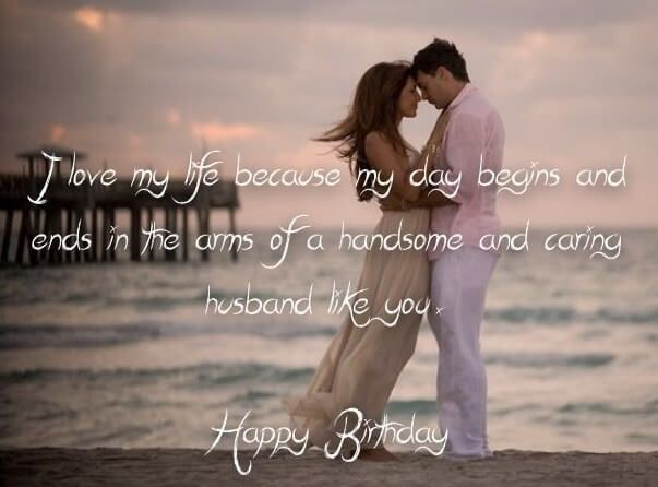 Happy Birthday Wishes For Your Husband That Ll Make Him Feel Loved