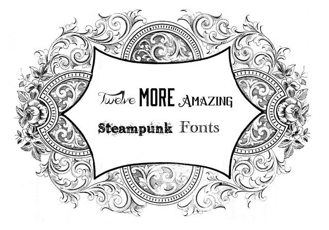 Twelve More Steampunk Fontsby Steam Ingenious