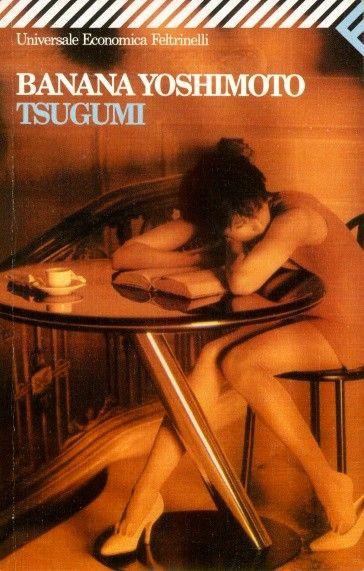 tsugumi (banana yoshimoto).  Love.