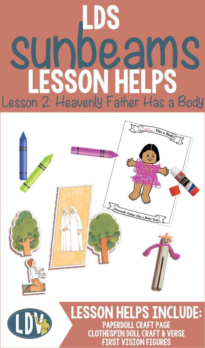 "LDS Sunbeam's Lesson helps for Lesson 2: ""Heavenly Father Has a Body"". Includes craft idea, coloring page, activity idea and more! Our Primary lesson helps are included with a Primary Villager's Membership for only $5/month! www.LatterDayVillage.com"