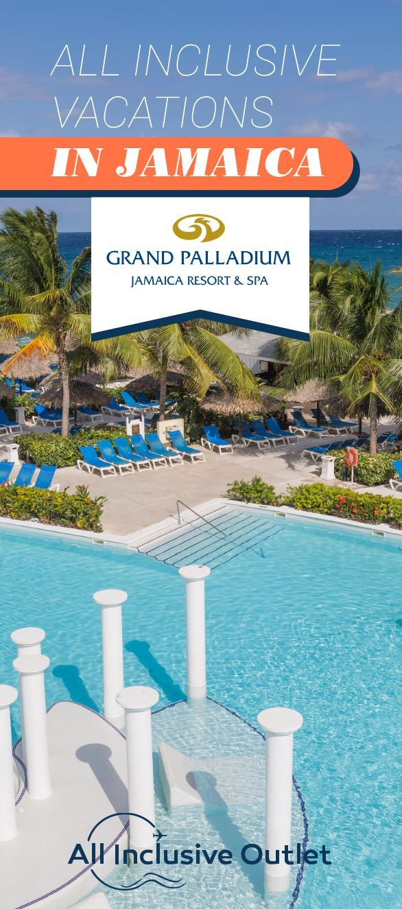 Grand Palladium Jamaica Resort Spa All Inclusive Vacations