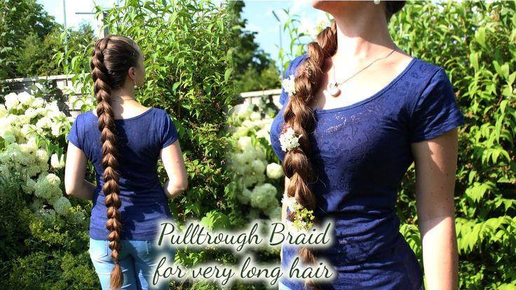 Pullthrough Braid for very long hair