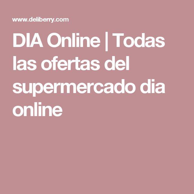 DIA Online   Todas las ofertas del supermercado dia online
