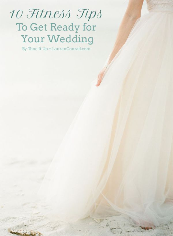 Tone It Up: 10 Tips to Get Fit for Your Wedding