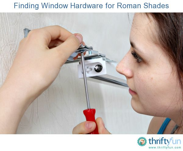 This is a guide about finding window hardware for Roman shades. Finding the proper hardware to hang these distinctive window shades can be a challenge.