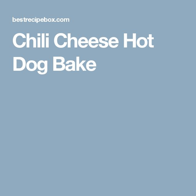 Chili Cheese Hot Dog Bake